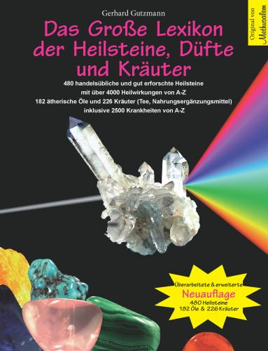 Das Große Lexikon der Heilsteine Düfte und Kräuter - Hardcover -