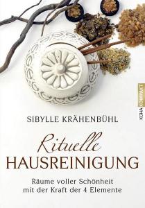 Rituelle Hausreinigung von Sibylle Krähenbühl